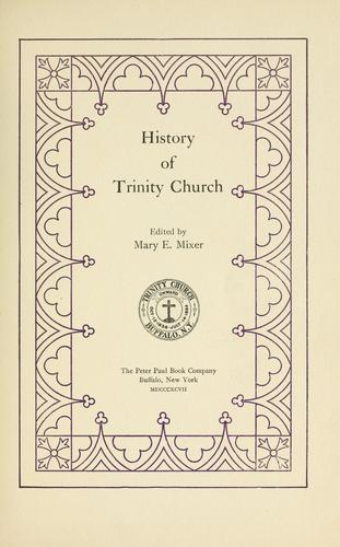 History of Trinity church by Mary E. Knowlton Mixer
