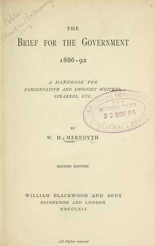 The brief for the government, 1886-92 by W. H. Meredyth