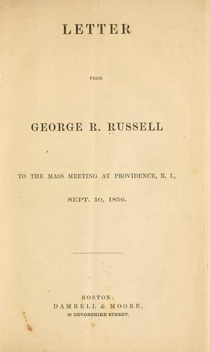 Letter from George R. Russell to the mass meeting at Providence by George Robert Russell