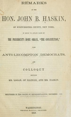 Remarks of the Hon. John B. Haskin, of Westchester County, New York by John Bussing Haskin