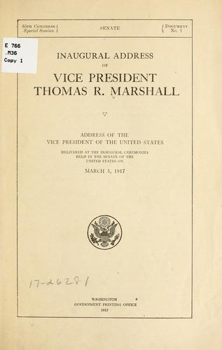 Inaugural address of Vice President Thomas R. Marshall by Thomas Riley Marshall