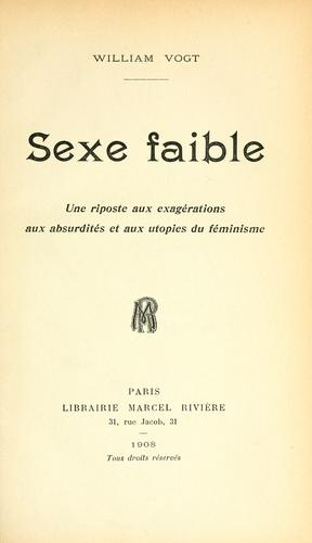 Sexe faible by Vogt, William
