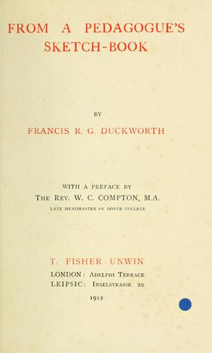 From a pedagogue's sketch-book by Duckworth, Francis Robinson Gladstone.