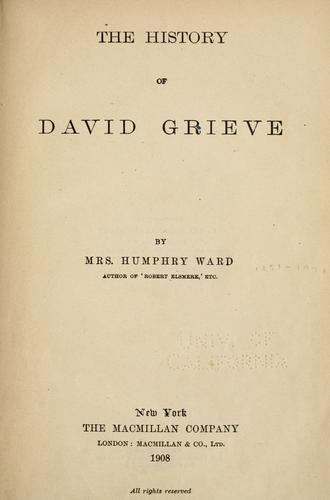 The history of David Grieve by Mrs. Humphry Ward