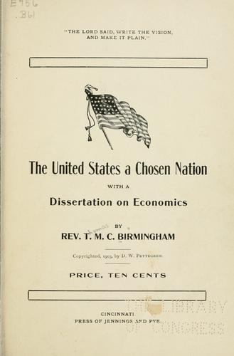 The United States a chosen nation by Thomas M. C Birmingham