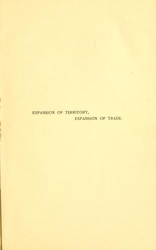 Expansion of territory, expansion of trade by William P. Frye