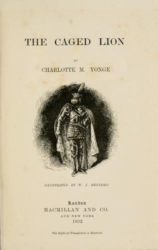 The Caged Lion by Charlotte Mary Yonge