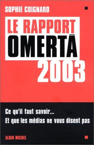 Le rapport Omerta 2003 by Sophie Coignard