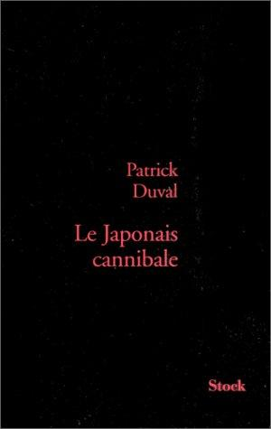 Le japonais cannibal by P. Duval