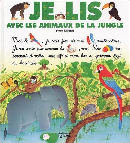 Je lis avec les animaux de la jungle by Yvette Barbetti