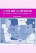 Framing Post-Cold War Conflicts by Philip Hammond