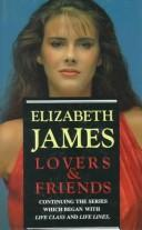 Lovers & Friends by Elizabeth James