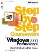 Microsoft  Windows  2000 Professional Step by Step Courseware Expert Skills Class Pack by ActiveEducation