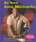 We Need Auto Mechanics by Helen Frost