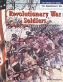 Revolutionary War soldiers by Diane Smolinski
